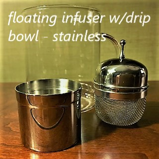 Floating Stainless Tea Infuser with drip bowl